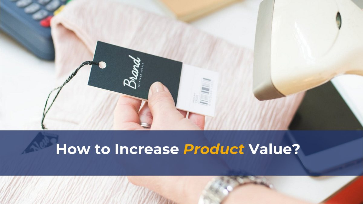how-to-increase-product-value
