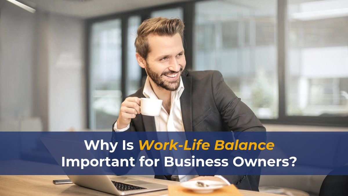 work-life-balance-for-owners
