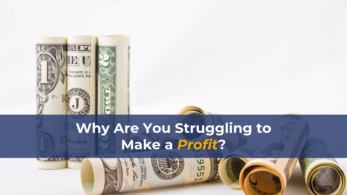 Struggling for Profit